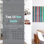 Top 15 bar tools